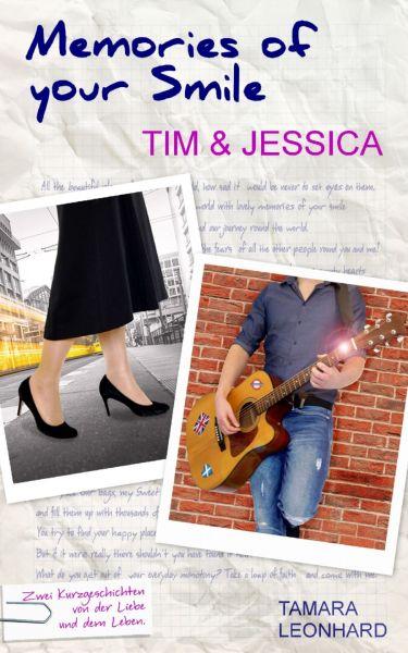 Memories of your Smile: Tim & Jessica