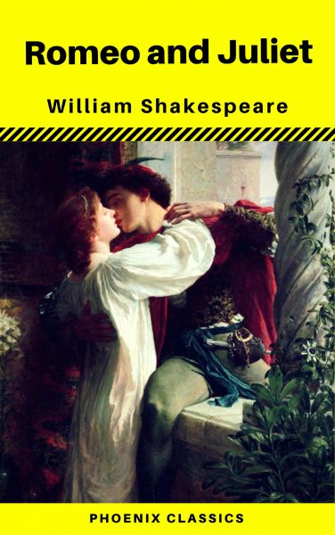 Romeo and Juliet (Phoenix Classics)