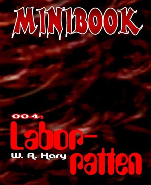 MINIBOOK 004: Laborratten