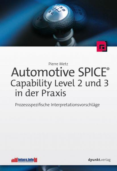 Automotive SPICE® - Capability Level 2 und 3 in der Praxis