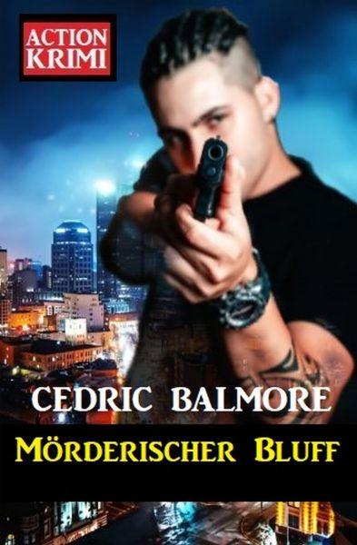 Mörderischer Bluff: Action Krimi
