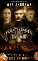Frontiersmen: Civil War 1