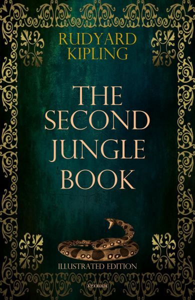 The Second Jungle Book (Illustrated Edition)