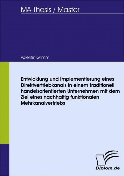 Entwicklung und Implementierung eines Direktvertriebkanals in einem traditionell handelsorientierten