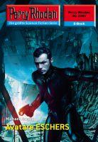 Perry Rhodan 2383: Avatare ESCHERS (Heftroman)