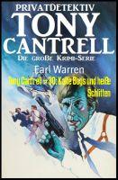 Tony Cantrell #30: Kalte Boys und heiße Schlitten