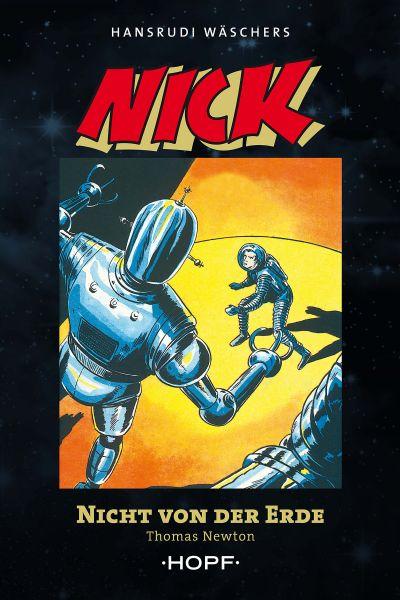Nick 2 (zweite Serie): Nicht von der Erde