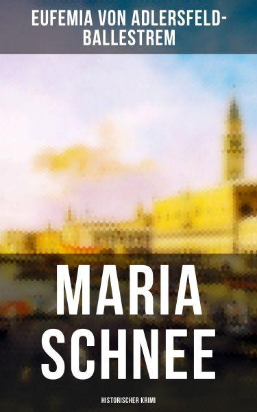 Maria Schnee (Historischer Krimi)