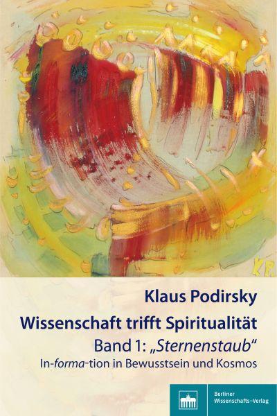 Wissenschaft trifft Spiritualität/Band 1: 'Sternenstaub'