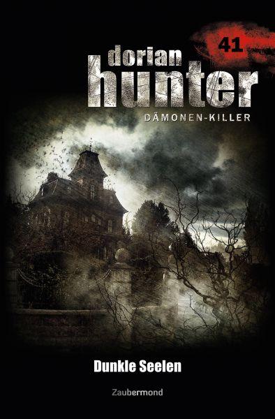 Dorian Hunter 41 - Dunkle Seelen