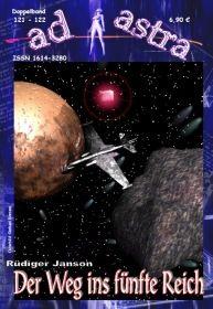 AD ASTRA 121-122: Der Weg ins fünfte Reich