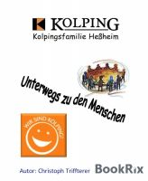 Kolpingsfamilie Heßheim - Unterwegs zu den Menschen