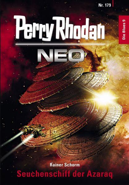Perry Rhodan Neo 179: Seuchenschiff der Azaraq