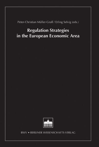 Regulation Strategies in the European Economic Area