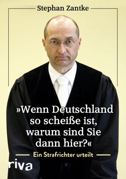 """""""Wenn Deutschland so scheiße ist, warum sind Sie dann hier?"""""""