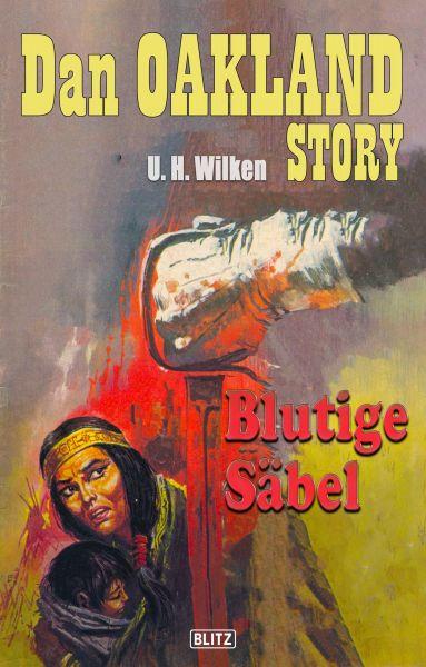 Dan Oakland Story 08: Blutige Säbel