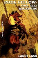RUDE FELLOW - Eine alte Rechnung