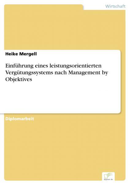 Einführung eines leistungsorientierten Vergütungssystems nach Management by Objektives