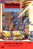 Perry Rhodan 304: Überfall auf Old Man (Heftroman)