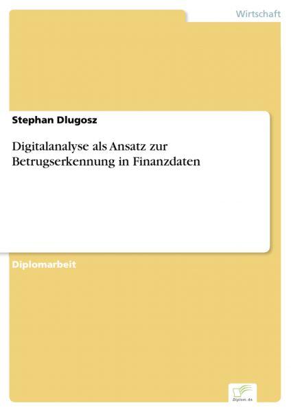 Digitalanalyse als Ansatz zur Betrugserkennung in Finanzdaten