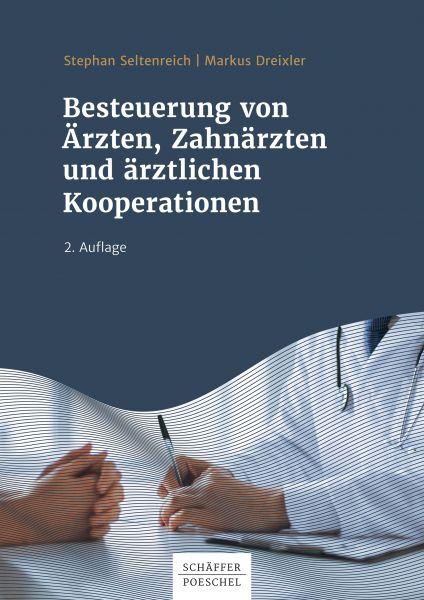 Besteuerung von Ärzten, Zahnärzten und ärztlichen Kooperationen