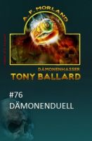 Tony Ballard #76: Dämonenduell