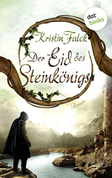 Der Eid des Steinkönigs - Wolkenhüter-Saga: Band 2