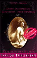 Klassiker der Erotik 81: Arniko, die Lehrerhure