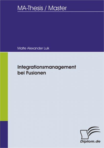 Integrationsmanagement bei Fusionen