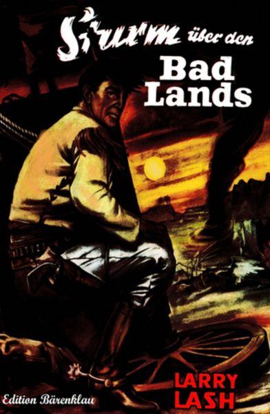Sturm über den Bad Lands