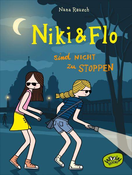 Niki & Flo sind nicht zu stoppen
