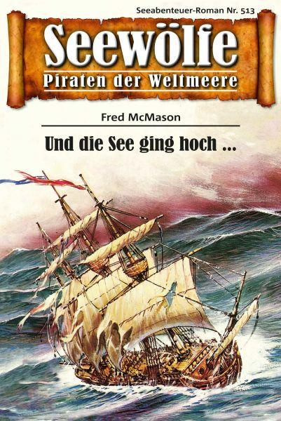 Seewölfe - Piraten der Weltmeere 513