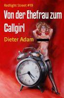 Von der Ehefrau zum Callgirl