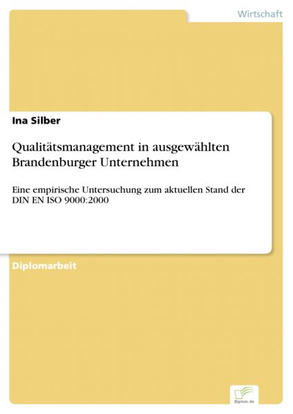 Qualitätsmanagement in ausgewählten Brandenburger Unternehmen