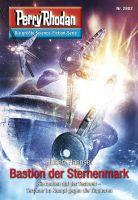 Perry Rhodan 2802: Bastion der Sternenmark (Heftroman)