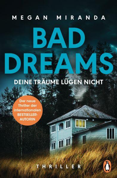 BAD DREAMS – Deine Träume lügen nicht