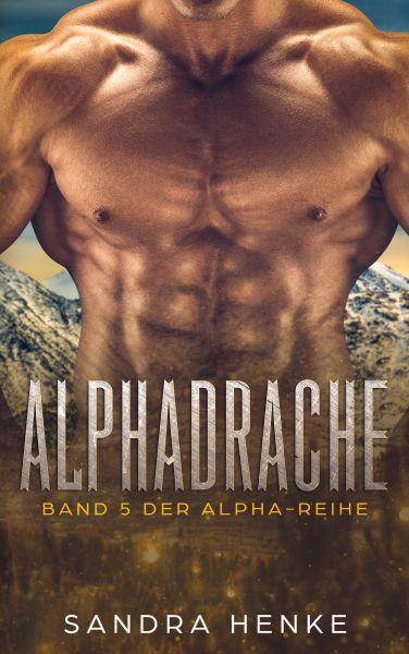 Alphadrache (Alpha Band 5)