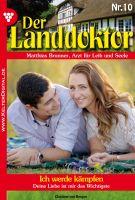 Der Landdoktor 10 - Arztroman