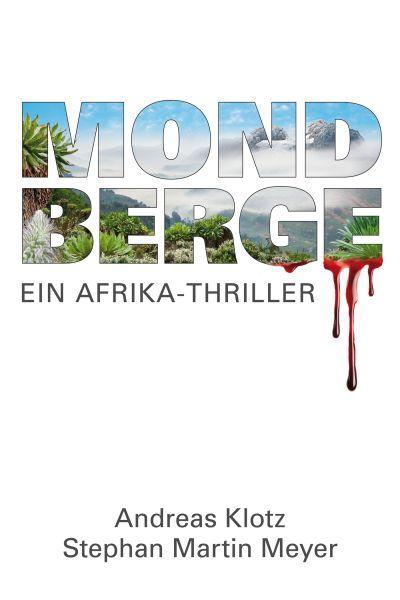 Mondberge - Ein Afrika-Thriller
