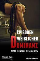 Episoden weiblicher Dominanz