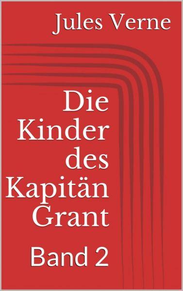 Die Kinder des Kapitän Grant, Band 2