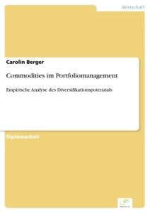 Commodities im Portfoliomanagement