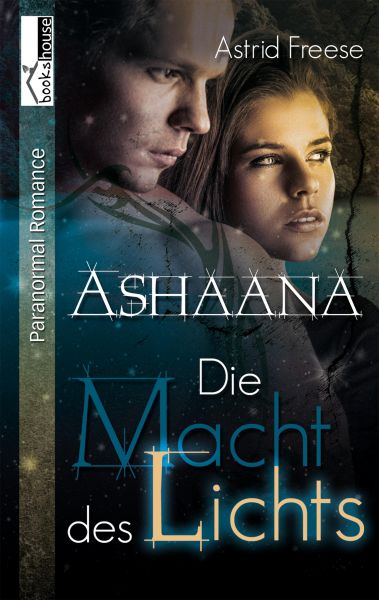 Die Macht des Lichts - Ashaana