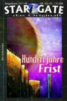 STAR GATE 147-148: Hundert Jahre Frist
