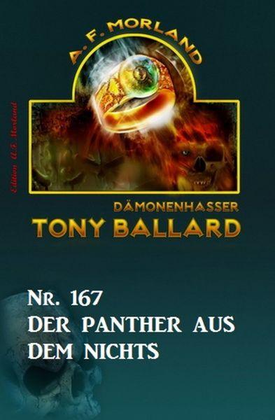 Der Panther aus dem Nichts Tony Ballard Nr. 167