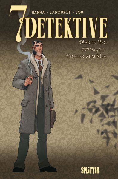 7 Detektive: Martin Bec – Fenster zum Hof