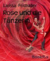 Rose und die Tänzerin