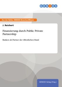 Finanzierung durch Public Private Partnership