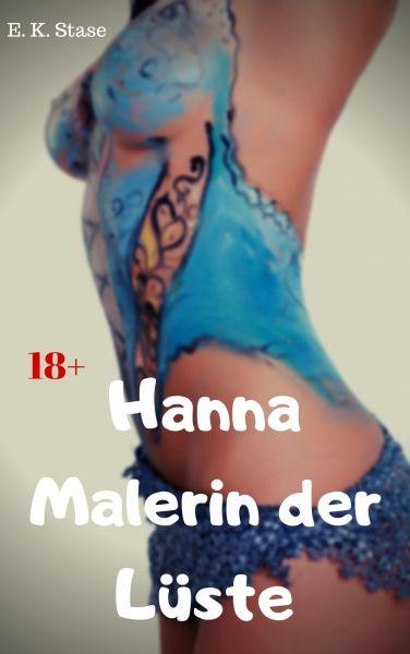 Hanna Malerin der Lüste