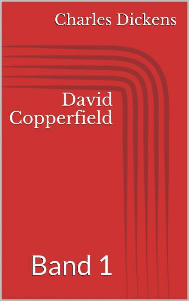 David Copperfield - Band 1